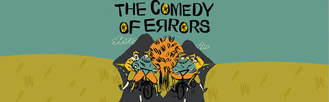 The Comedy of Errors/The HandleBards